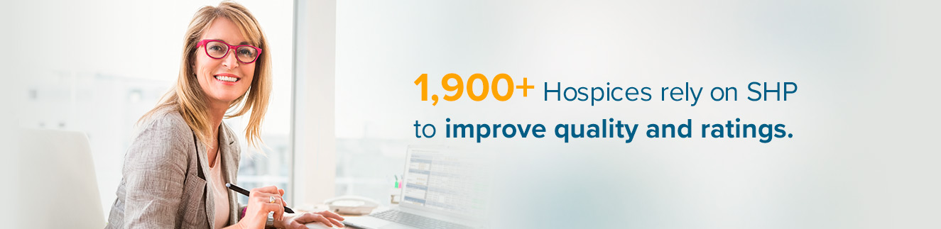 4,700+ Home Health Agencies use SHP to improve quality and ratings
